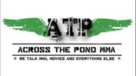 Across the Pond MMA: Episode 65