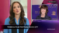 Video: Tribeca Film Festival Kicks Off Today, Plus More Headlines!