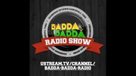 BADDA BADDA RADIO 01.05.13