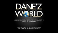 Danez World Hosted By Dane Webb