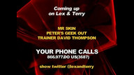 Lex & Terry Show 5/6/13 Part 1