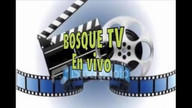 Bosque tv