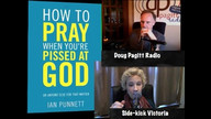 Doug Pagitt Radio - May 23, 2013 - How To Pray When You're Pissed At God 2