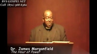 The Hour of Power with Dr. James Morganfield Jr.
