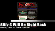 Billy C's Boxing Hall of Fame Special