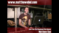 Matthew Ebel LIVE from the Abandoned Warehouse