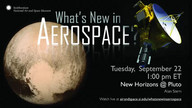 New Horizons @ Pluto - What's New in Aerospace
