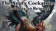 The Angry Cockatrice, Brooding Motherhen