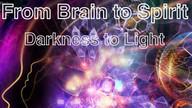 From Brain to Spirit