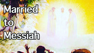 Married to Messiah