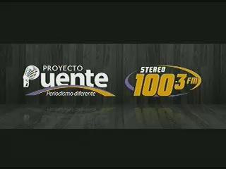 PROYECTO PUENTE STEREO 100.3 LUNES 25 AGOSTO 2014