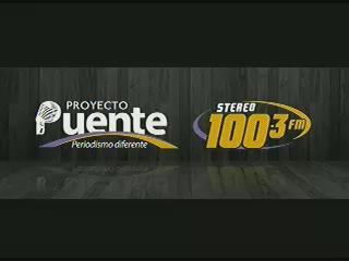 PROYECTO PUENTE STEREO 100.3 LUNES 24 DE NOVIEMBRE, 2014