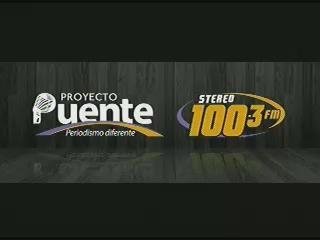 PROYECTO PUENTE STEREO 100.3 MARTES 24 DE FEBRERO, 2015
